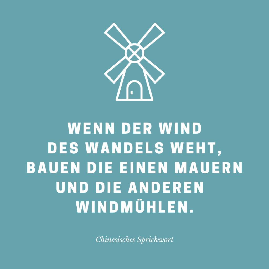 Wenn der Wind des Wandels weht …